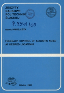 Feedback control of acoustic noise at desired locations