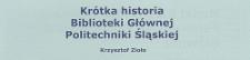 Krótka historia Biblioteki Głównej Politechniki Śląskiej
