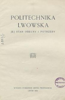Politechnika Lwowska. Jej stan obecny i potrzeby