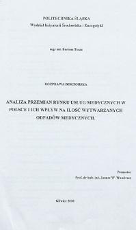 Analiza przemian rynku usług medycznych w Polsce i ich wpływ na ilość wytwarzanych odpadów medycznych