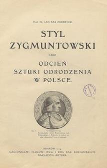 Styl Zygmuntowski jako odcień sztuki odrodzenia w Polsce