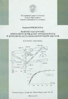 Nośność i sztywność jednociętych połączeń sworzniowych w konstrukcjach z kształtowników giętych