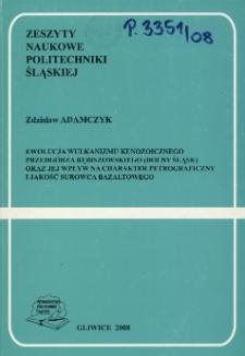 Ewolucja wulkanizmu kenozoicznego Przedgórza Rębiszowskiego (Dolny Śląsk) oraz jej wpływ na charakter petrograficzny i jakość surowca bazaltowego