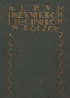 Album inżynierów i techników w Polsce, T. 1, Cz. 1, Politechnika Lwowska : rys historyczny, informacje