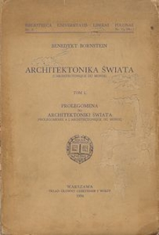 Architektonika świata. T. 1, Prolegomena do architektoniki świata
