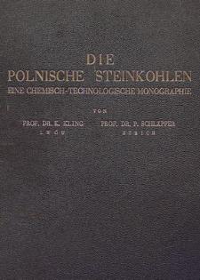 Die polnische Steinkohlen : eine chemisch-technologische Monographie