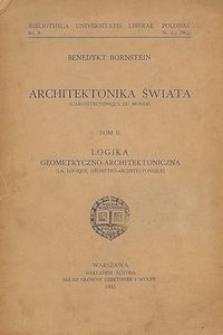 Architektonika świata. T. 2, Logika geometryczno-architektoniczna
