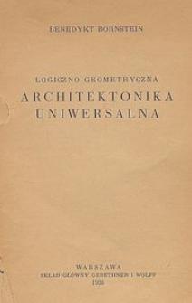 Architektonika świata. T. 3, Logiczno-geometryczna architektonika uniwersalna