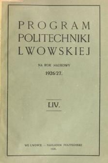 Program Politechniki Lwowskiej na rok naukowy 1926/27