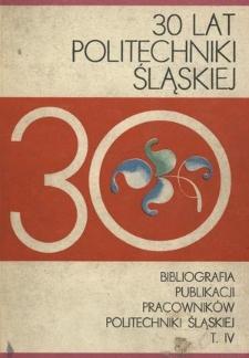 Bibliografia publikacji pracowników Politechniki Śląskiej. T. 4, 1972-1973