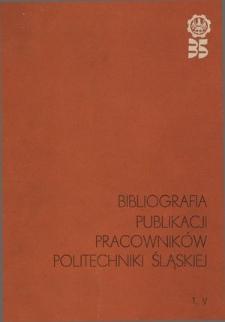 Bibliografia publikacji pracowników Politechniki Śląskiej. T. 5, 1974-1975