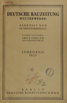 Deutsche Bauzeitung. Wettbewerbe: Baukunst und Schwesterkünste, Jg. 63, Nr. 8