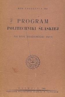 Program Politechniki Śląskiej na rok akademicki 1947/48