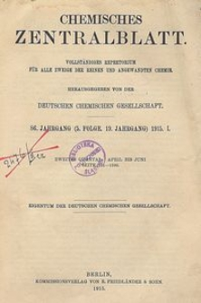Chemisches Zentralblatt : vollständiges Repertorium für alle Zweige der reinen und angewandten Chemie, Jg. 86, Bd. 1, Nr. 25