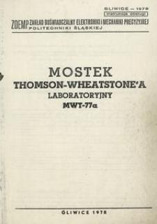 Mostek Thomson - Wheatstone'a typu MWT-77a : instrukcja obsługi
