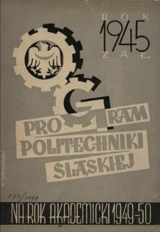Program Politechniki Śląskiej na rok akademicki 1949/50