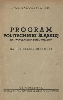 Program Politechniki Śląskiej im. Wincentego Pstrowskiego na rok akademicki 1951/52