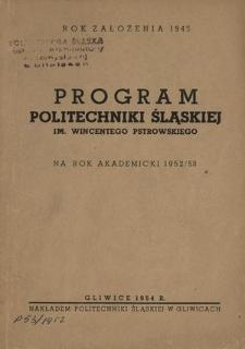 Program Politechniki Śląskiej im. Wincentego Pstrowskiego na rok akademicki 1952/53