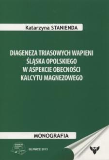 Diageneza triasowych wapieni Śląska Opolskiego w aspekcie obecności kalcytu magnezowego