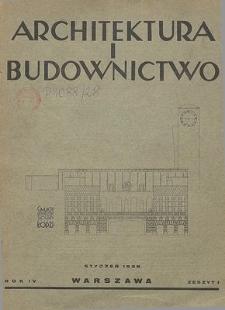 Architektura i Budownictwo : miesięcznik ilustrowany, R. 3, Z. 1