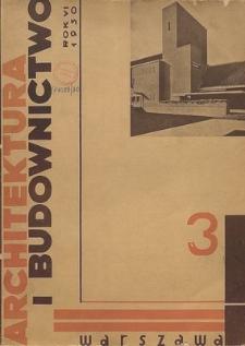 Architektura i Budownictwo : miesięcznik ilustrowany, R. 6, Z. 9-10