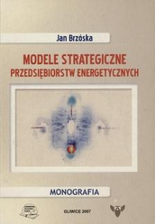 Modele strategiczne przedsiębiorstw energetycznych