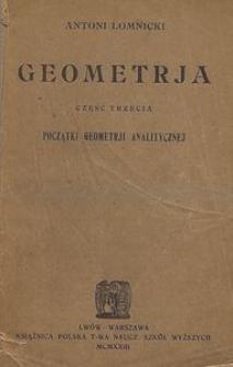 Geometrja : dla szkół średnich. Cz. 3, Początki geometrji analitycznej