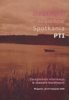 Zarządzanie informacją w czasach burzliwych : Szesnaste Jesienne Spotkania PTI, Mrągowo, 20-24 listopada 2000