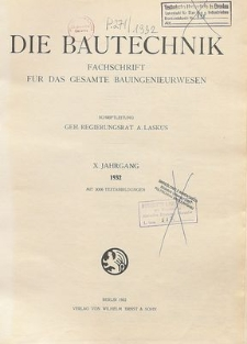 Die Bautechnik, Inhalts-Verzeichnis der Jahrgänge 1923 bis einschl. 1932 (I bis X)