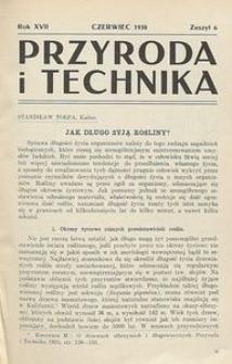 Przyroda i Technika, R. 17, Z. 6