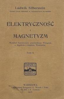 Elektryczność i magnetyzm. T. 1