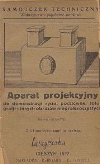 Aparat projekcyjny : do demonstracji rycin, pocztówek, fotografji i innych obrazów nieprzezroczystych : z 14-ma rysunkami w tekście