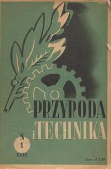 Przyroda i Technika, R. 18, Z. 1