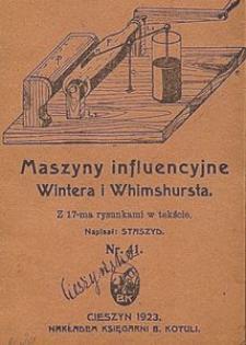 Maszyny influencyjne Wintera i Whimshursta : z 17-ma rysunkami w tekście