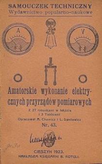 Amatorskie wykonanie elektrycznych przyrządów pomiarowych : z 27-ma rysunkami w tekście i 2 tablicami
