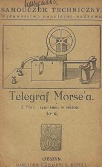 Telegraf Morse'a : z 7-ma rycinami w tekście