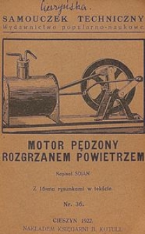 Motor pędzony rozgrzanem powietrzem : z 16-ma rysunkami w tekście