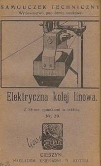 Elektryczna kolej linowa : z 58-ma rysunkami w tekście