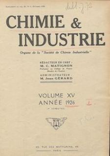 Chimie et Industrie. Organisation économique. Vol. 15