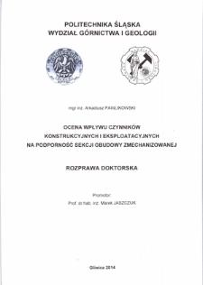 Ocena wpływu czynników konstrukcyjnych i eksploatacyjnych na podporność sekcji obudowy zmechanizowanej