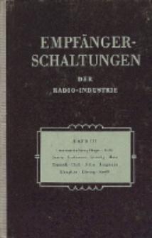 Empfänger-Schaltungen der Radio-Industrie, Bd. 3