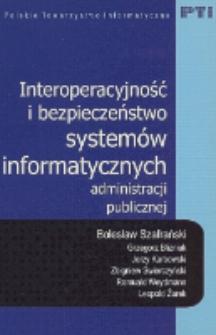 Interoperacyjność i bezpieczeństwo systemów informatycznych administracji publicznej
