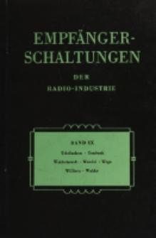 Empfänger-Schaltungen der Radio-Industrie, Bd. 9