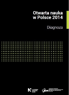 Otwarta nauka w Polsce 2014 : diagnoza