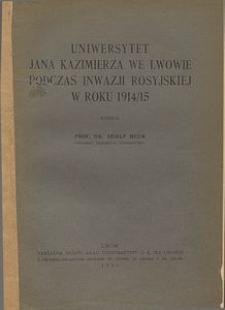Uniwersytet Jana Kazimierza we Lwowie podczas inwazji rosyjskiej w roku 1914/15
