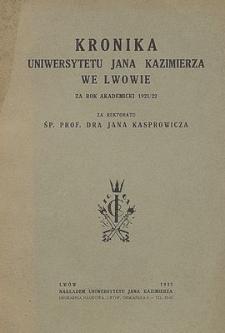 Kronika Uniwersytetu Jana Kazimierza za rok akademicki 1921/22 : za Rektoratu śp. prof. dra Jana Kasprowicza