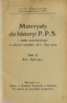 Materyały do historyi P.P.S. i ruchu rewolucyjnego w zaborze rosyjskim od r. 1893-1904. T. 2, Rok 1898-1901