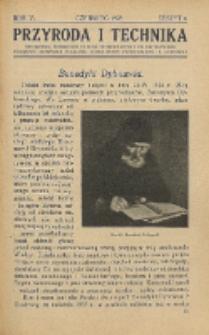 Przyroda i Technika, R. 7, Z. 6