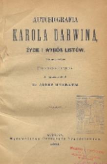Autobiografia Karola Darwina : życie i wybór listów