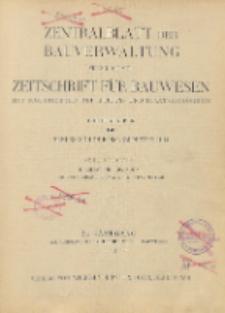 Zentralblatt der Bauverwaltung vereinigt mit Zeitschrift für Bauwesen : mit Nachrichten der Reichs- und Staatsbehörden. Inhalt des 54. Jahrgangs, 1934
